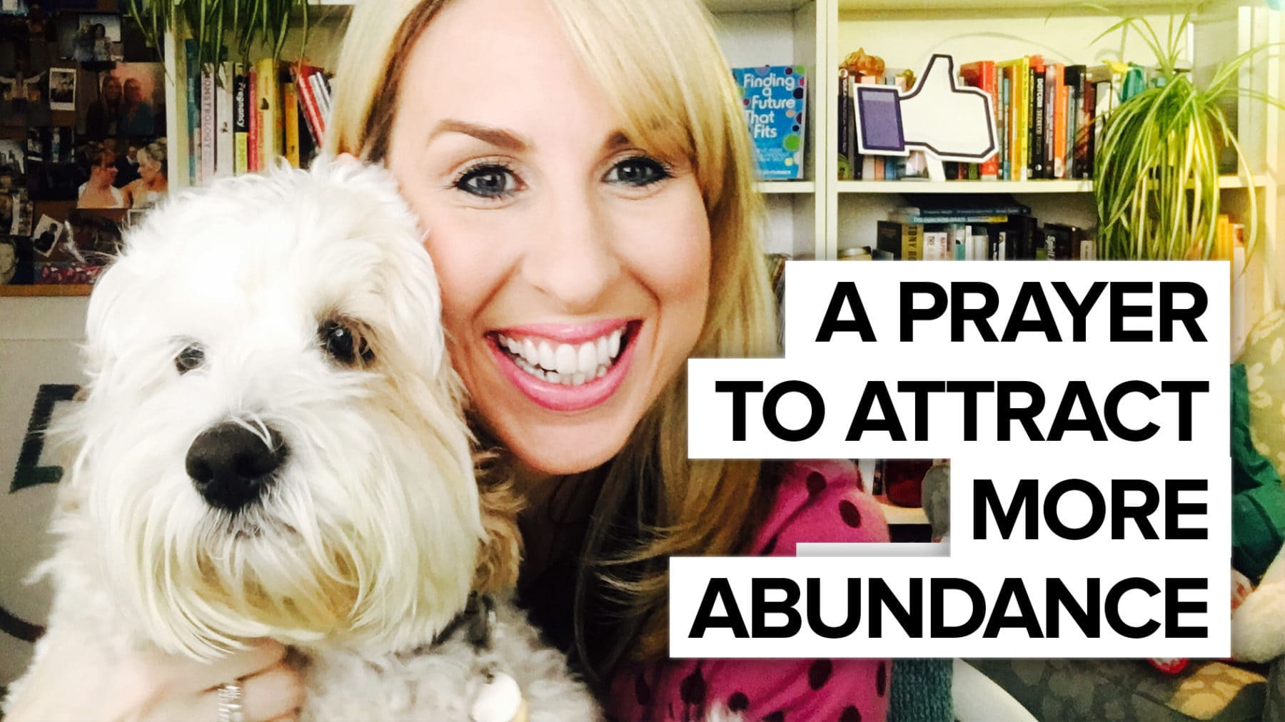 A prayer to attract more abundance