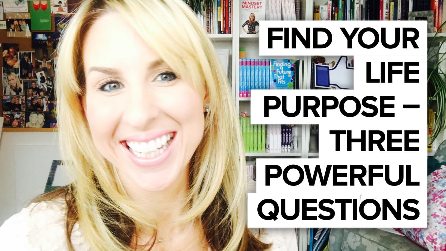 Find your life purpose – three powerful questions!
