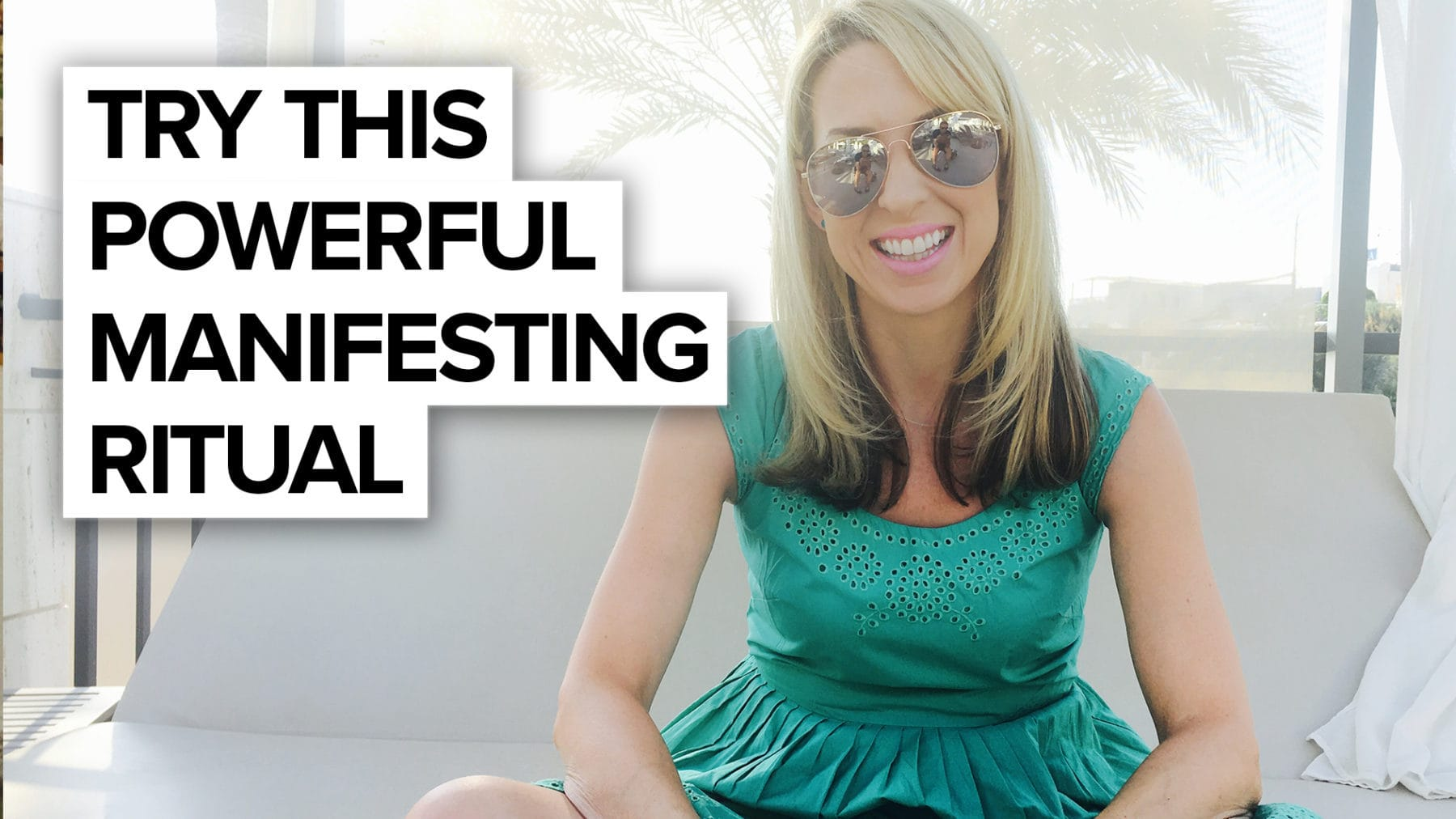 Try this powerful manifesting ritual!