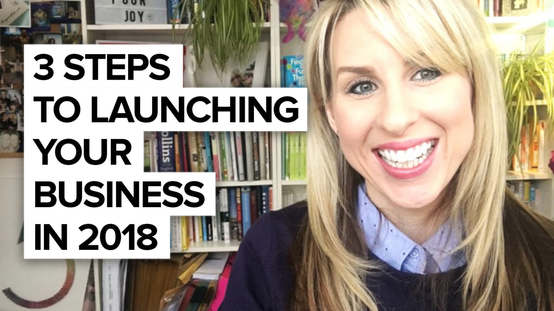 3 steps to launching your business in 2018