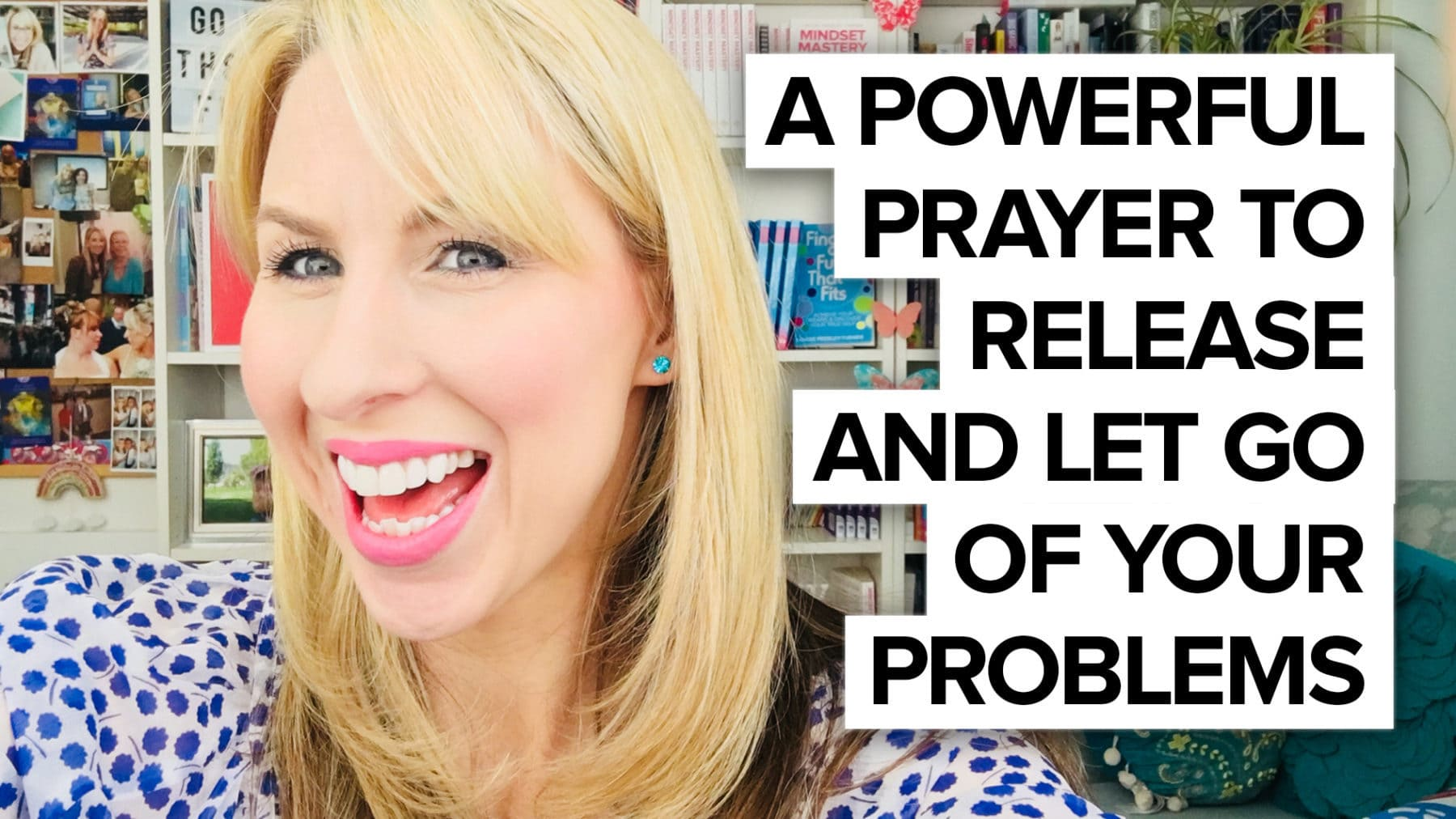 Powerful prayer to release & let go!